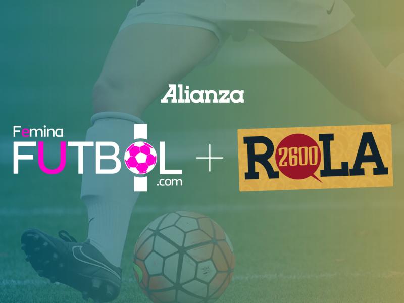 Alianza: Fémina Fútbol + Rola 2600
