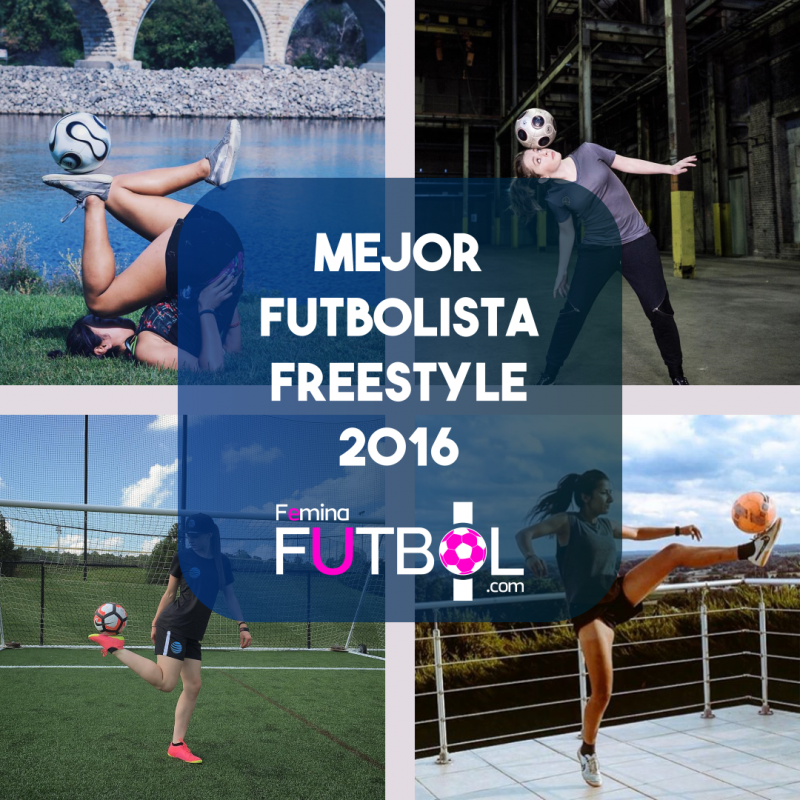 Top 10 de las Futbolistas Freestyle de 2016