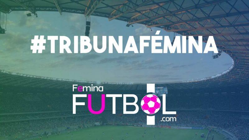 #TribunaFémina: el espacio para los aficionados de la Liga Femenina